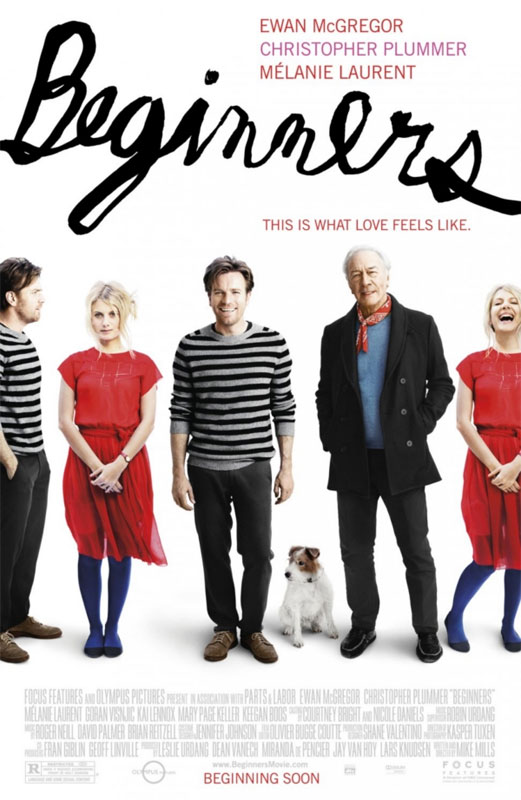 Beginners is about a young man is rocked by two announcements from his elderly father: that he has terminal cancer, and that he has a young male lover.
