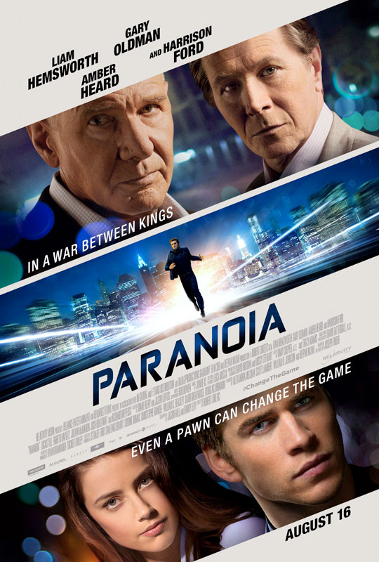 Paranoia, directed by Robert Luketic, from a screenplay by Jason Hall and Barry L. Levy, based on the New York Times bestselling book by Joseph Finder.