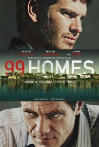 "The irreconcilable differences between struggling homeowners and wealthy realtors led writer-director Ramin Bahrani to his title. On the one hand, the title refers to the big payday Carver and Nash are hustling towards. But in addition, Bahrani liked that 99 HOMES echoes Nobel Prize-winning economist Joseph Stiglitz's coining of the now-ubiquitous phrase ""the 99%"" – referring to the vast majority of the world's populace who don't enjoy the mega-wealth of the 1%, who partake in nearly a quarter of the world's riches."