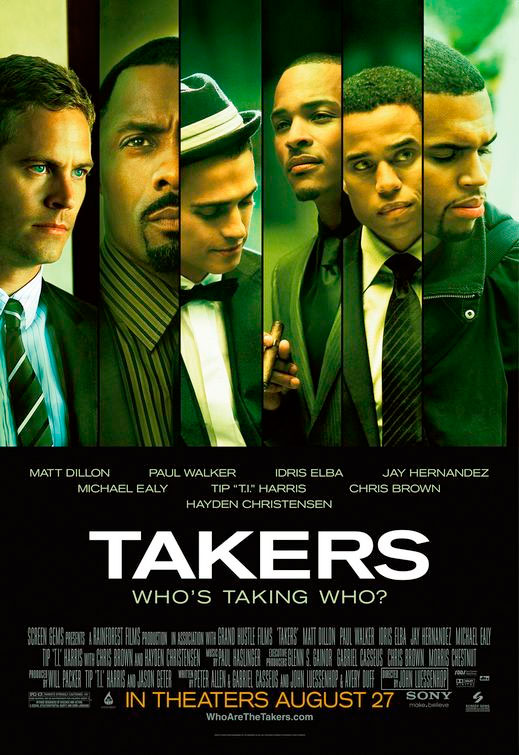 Takers (formerly known as Bone Deep) is a 2010 crime, action and thriller film directed by John Luessenhop