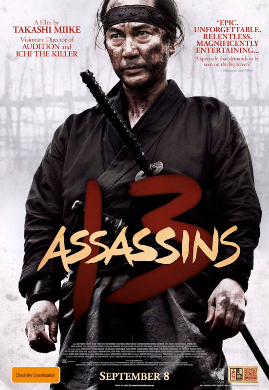 In 13 Assassins, a group of assassins come together for a suicide mission to kill an evil lord.