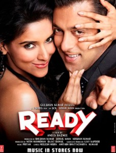 Ready is a remake of the 2008 movie Ready