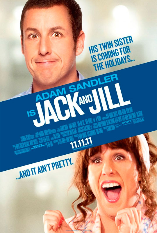 Jack & Jill is about a family man is forced to deal with his twin sister from the Bronx who comes to Los Angeles for a visit, then won't leave.