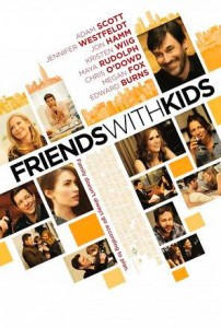 Friends with Kids is directed, written, produced and also starring Jennifer Westfeldt. This will be her directorial debut.