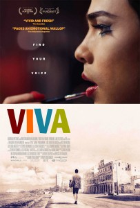 VIVA was a hit at the 2015 Telluride Film Festival, and is Ireland's entry for the Best Foreign Film Academy Award